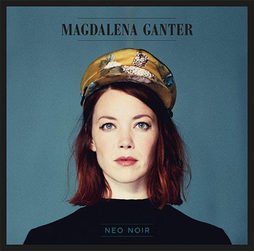 Magdalena Ganter album-neo-noir-