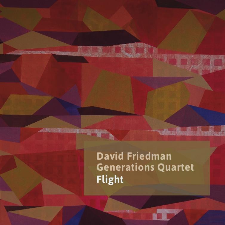 Flight Thursday Generations Quartet David Friedman